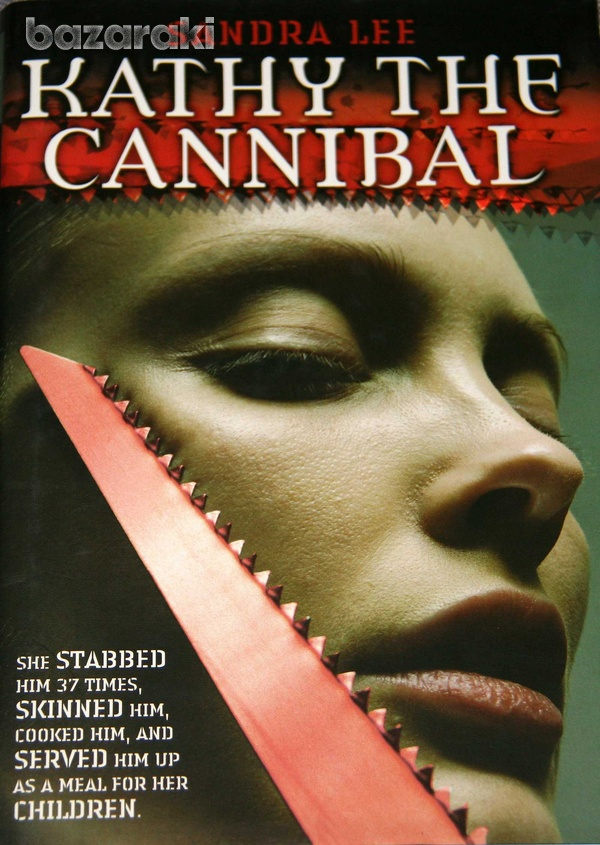 Kathy the cannibal by sandra lee-1