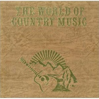 The world of country music box of 6