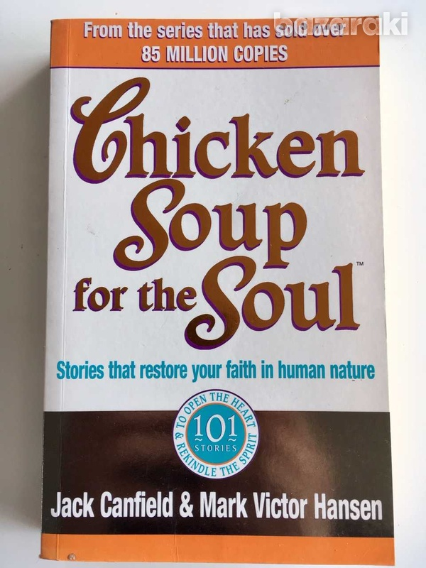Chicken soup for the soul by j canfield and m v hansen-1