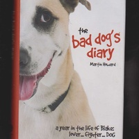 The bad dog's diary 1 and 2 two books bundle