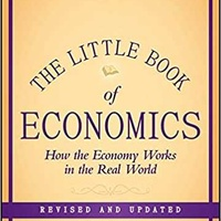 The little book of economics - how the economy works in the real world